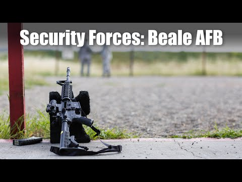 Security Forces: Beale AFB