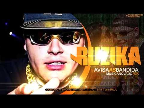 MC Ruzika - Avisa as Bandidas - Música Nova 2013 ( Dj Jorgin Mix ...