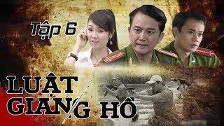 Phim Hình Sự   Luật Giang Hồ Tập 6 : Tai Nạn Giao Thông   Phim Bộ Việt Nam Hay Nhất