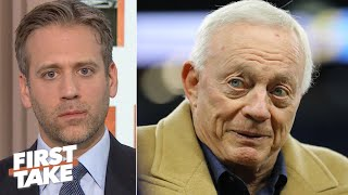 Max Kellerman to Jerry Jones: Are you ready to put aside your ego? | First Take