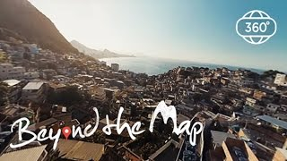 Beyond the Map | 360 VR Video | A day in a favela