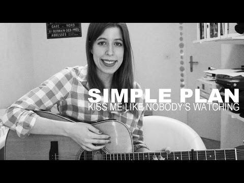 Simple Plan - Kiss Me Like Nobody's Watching | Sara McLoud (cover)