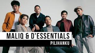 """download lagu Maliq & D'essential - """"pilihanku"""" gratis"""