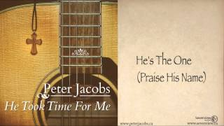 Peter Jacobs  - He Took Time For Me (Album Samples)