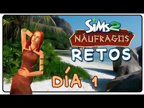 RETO SIMS NÁUFRAGOS | DÍA 1