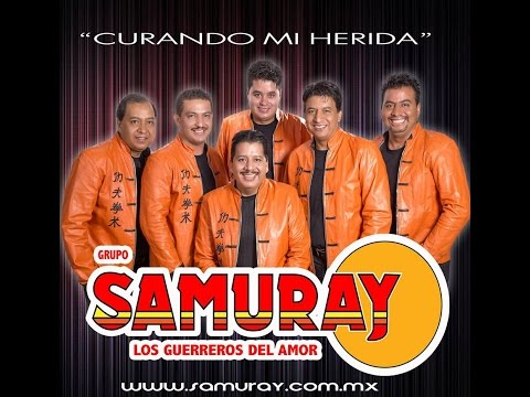 Grupo Samuray   Curando Mi Herida 2014 video