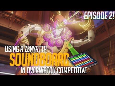 Using a Zenyatta Soundboard in Overwatch Competitive! Episode 2 (Overwatch Trolling)