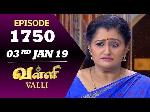 VALLI Serial | Episode 1750 | 03rd Jan 2019 | Vidhya | RajKumar | Ajay | Saregama TVShows Tamil