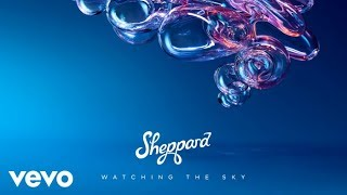 Sheppard - Choke (Audio)