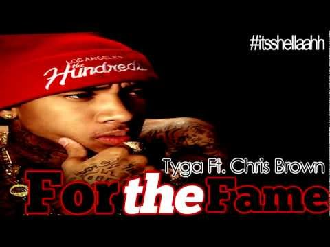 For the Fame - Tyga Ft. Chris Brown