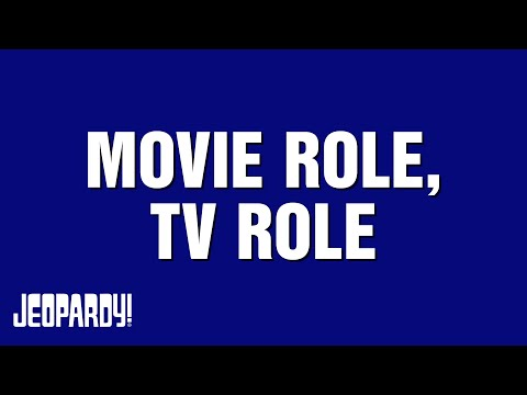Movie Roles Tv Roles Category On Jeopardy