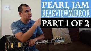 Pearl Jam Rearviewmirror Guitar Lesson Part 1 (Main Riff)