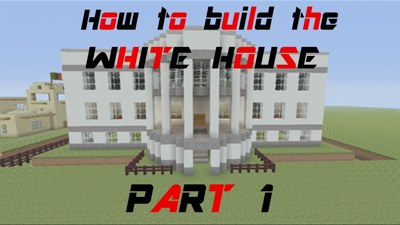 Minecraft tutorial how to build the white house part 1 for How to build your home