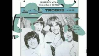 Watch Troggs Surprise Surprise i Need You video