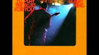 Albert King Don 39 T Burn Down The Bridge Cause You Might Want To Come Back Across