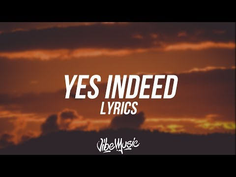 Drake & Lil Baby - Yes Indeed (Lyrics / Lyric Video)