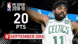 Kyrie Irving Full Highlights Celtics vs Hornets 2018.09.30 - 20 Points, 4 Ast in 3 Qtrs!