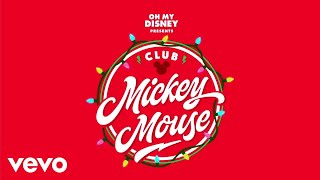 """Club Mickey Mouse - When December Comes (From """"Club Mickey Mouse""""/Audio Only)"""