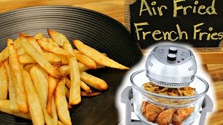 Healthy and Crispy Low Fat French Fries - Healthy Recipe Channel