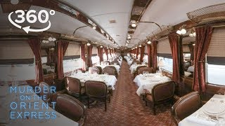 Murder on the Orient Express   Go Inside The Orient Express In 360°   20th Century FOX