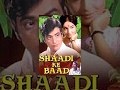 Shaadi Ke Baad Classic Hindi Movie