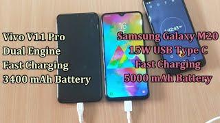 Samsung Galaxy M20 15W Fast Charging Vs Vivo V11 Pro Dual Engine Fast Charging