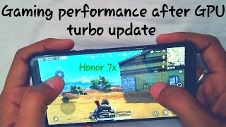 Gaming performance after gpu turbo update | honor 7x | honor 9n |