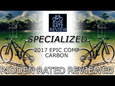 2017 Specialized Epic Comp Carbon Ridden Rated Reviewed