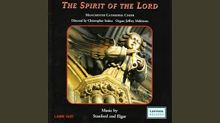 Elgar: The Spirit Of The Lord Is Upon Me