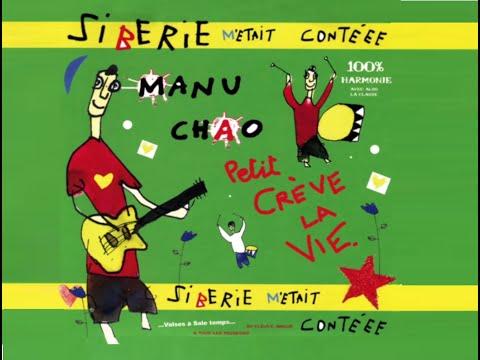 Manu Chao - ...Sibérie...