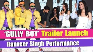 34 Ranveer Singh 34 Live Rap At 34 Gully Boy 34 Tralier Launch Asli Hip Hop Alia Bhatt