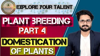 Plant breeding part 4 :Domestication/ICAR JRF/Plant science