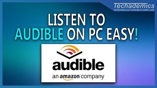 How to Listen to Audible on Windows 10 PC | Download Audiobooks For PC