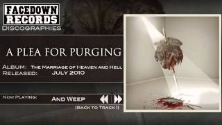 Watch A Plea For Purging And Weep video