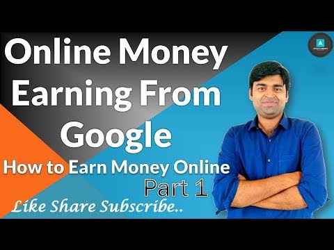 [Bangla] Online Money Earning from Google | 100% Genuine | How to Earn Online #Part 1