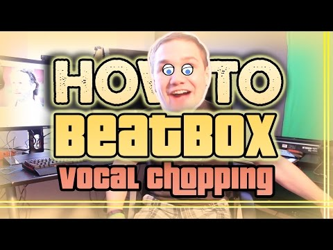 How To Beatbox! - Vocal Chopping (beatbox Tips & Tricks) video