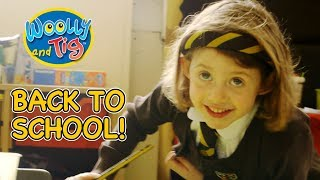 Woolly and Tig - Back to School Special | Full Episodes | Kids TV Show | Toy Spider