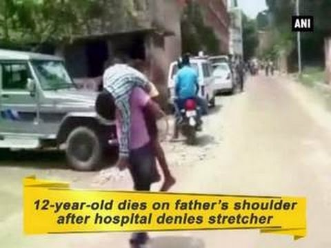 12-year-old dies on father's shoulder after hospital denies stretcher