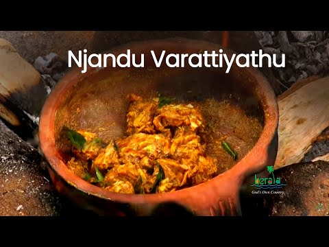 Njandu Varattiyathu or Crab preparation, Tribal Cuisine, Kerala