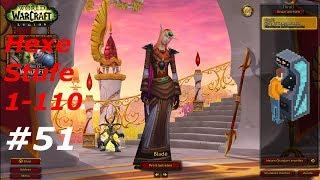 Let's Play WoW [ #51 ] - Hexenmeister - (1-110) Ohne ACC Gear [ World of Warcraft | Deutsch | HD]