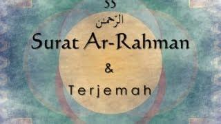Surat Ar Rahman dan Terjemah Indonesia Sheikh Saad Al Ghamdi