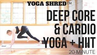 Yoga Shred™ 20-Min Blaster for Deep Core Strength  HIIT + Yoga Fusion!