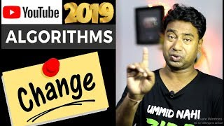 5 Big YouTube Algorithm Change of 2019 which You Must Know ! Dont Miss