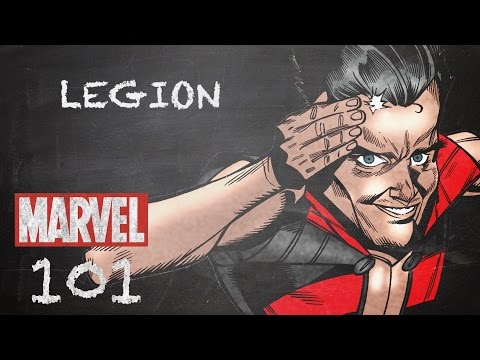 Wielding Untold Power - Legion – Marvel 101