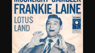 Watch Frankie Laine Moonlight Gambler video
