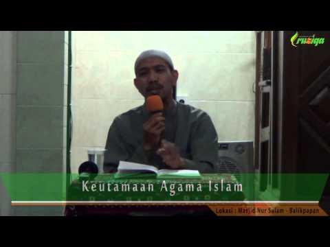 Ust. Muhammad Rofi'i - Keutamaan Agama Islam