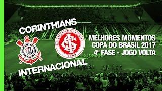 Melhores Momentos - Corinthians 1 x 1 Internacional - Copa do Brasil - 19/04/2017