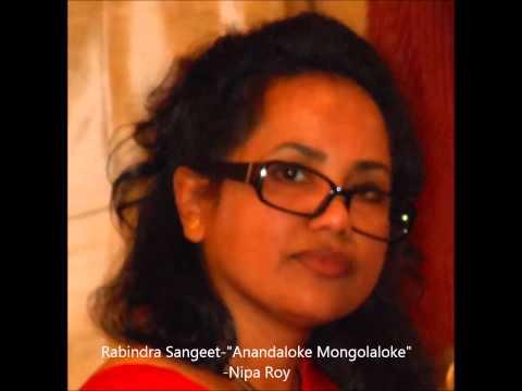 Tagore Song - Anandaloke Mongolaloke - Nipa Roy
