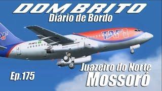 FS2004 - Boeing 737-200 TAF - Juazeiro do Norte / Mossoró - Ep.175