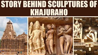 Khajuraho: Story behind the Erotic Sculptures here | Boldsky